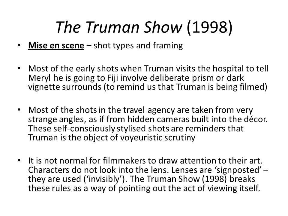The Truman Show (1998) Mise en scene – shot types and framing