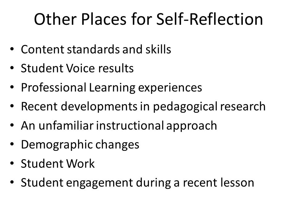 Other Places for Self-Reflection