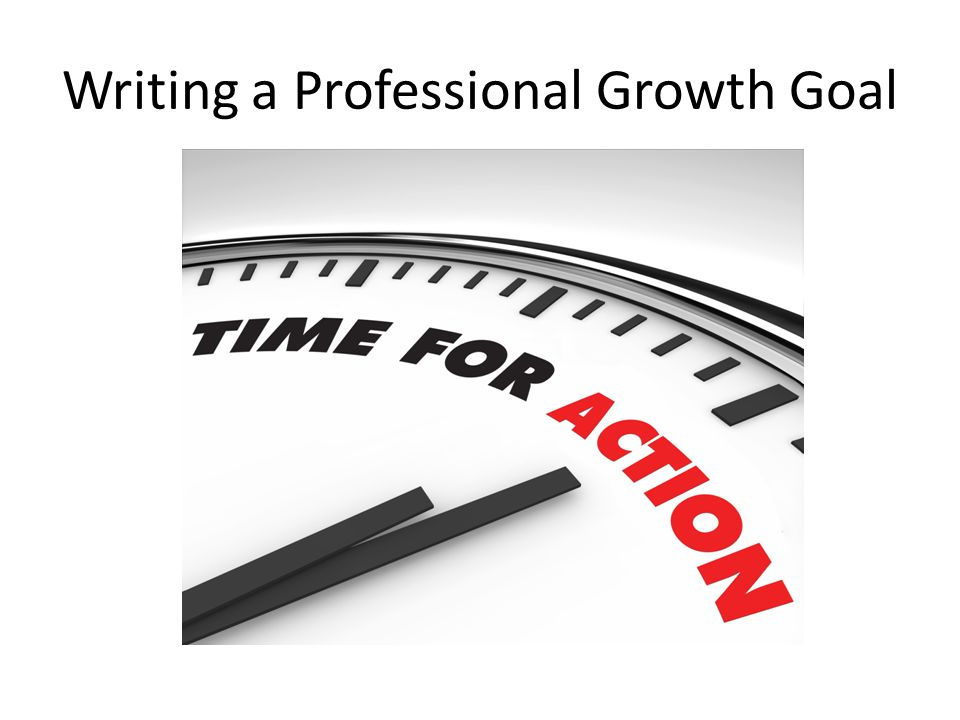 Writing a Professional Growth Goal