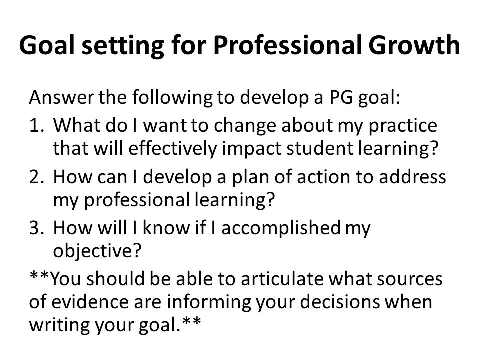 Goal setting for Professional Growth