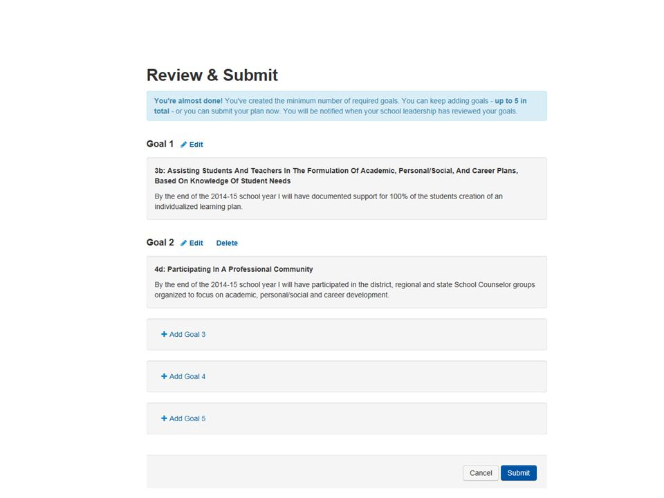 Once you are ready, submit your goals for principal or supervisor review.