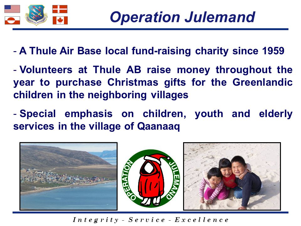 Operation Julemand A Thule Air Base local fund-raising charity since 1959.