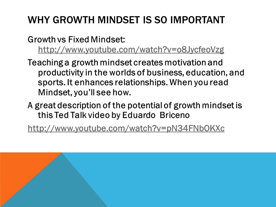 Why Growth Mindset is so important