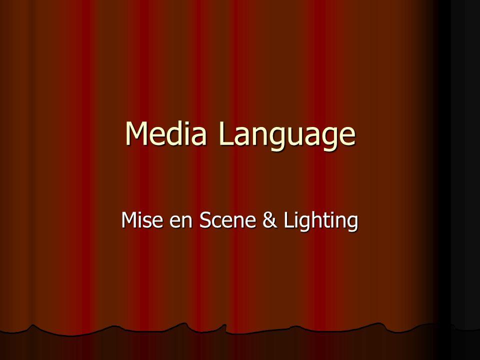 Mise en Scene & Lighting