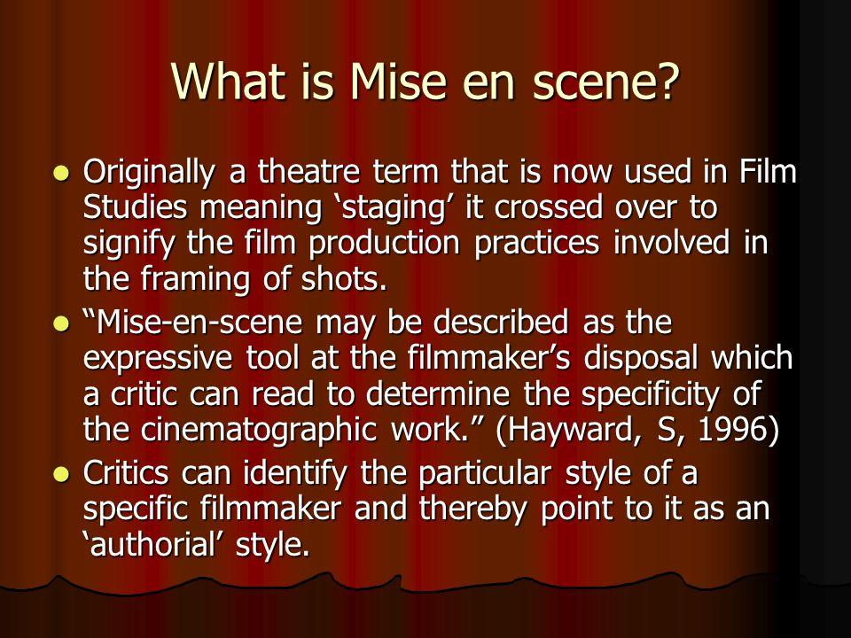 What is Mise en scene