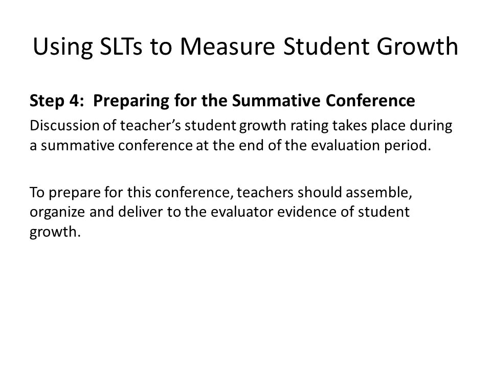 Using SLTs to Measure Student Growth