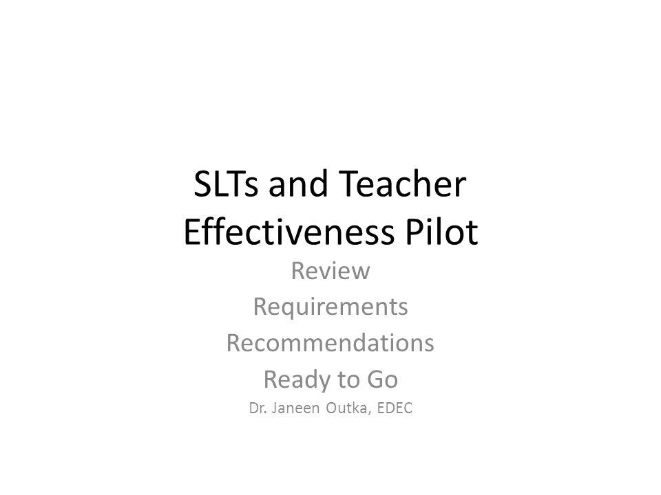 SLTs and Teacher Effectiveness Pilot