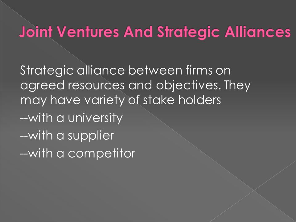 Joint Ventures And Strategic Alliances