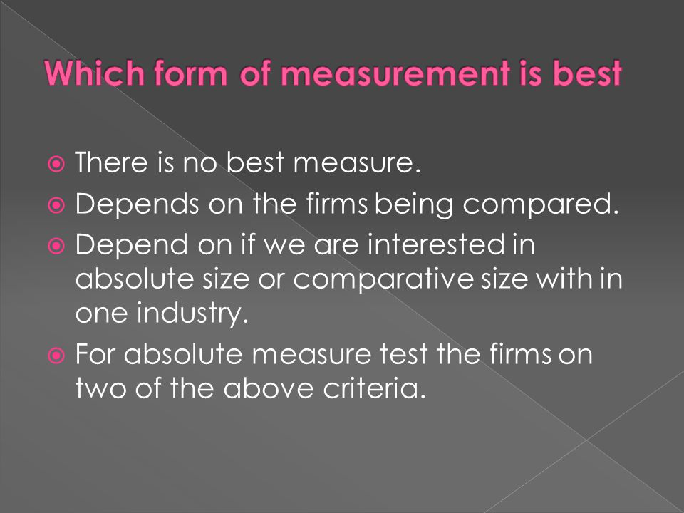 Which form of measurement is best