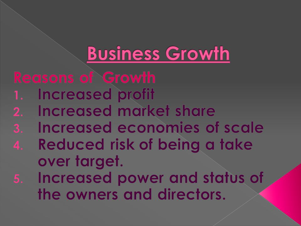 Business Growth Reasons of Growth Increased profit