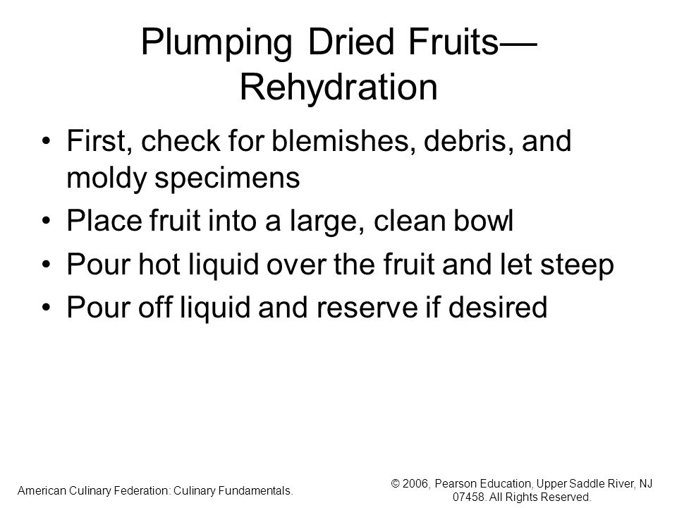 Plumping Dried Fruits— Rehydration