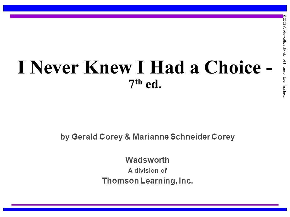 I Never Knew I Had a Choice - 7th ed.