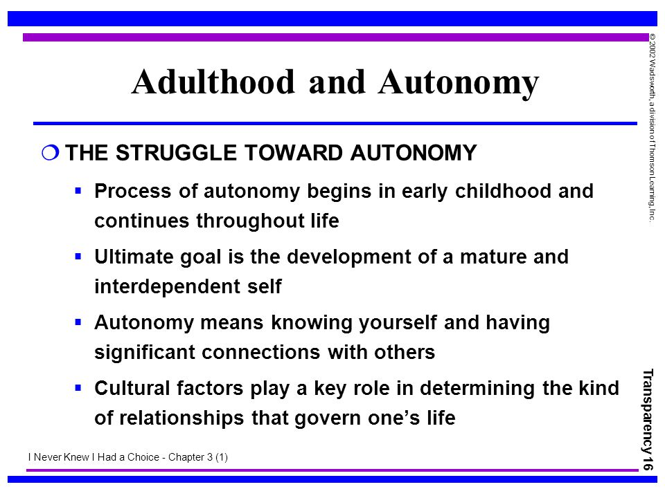 Adulthood and Autonomy
