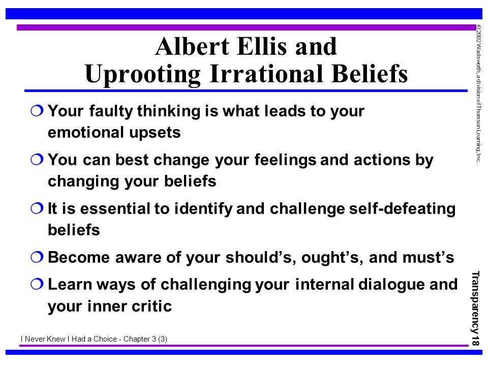 Albert Ellis and Uprooting Irrational Beliefs