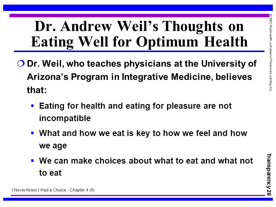Dr. Andrew Weil's Thoughts on Eating Well for Optimum Health