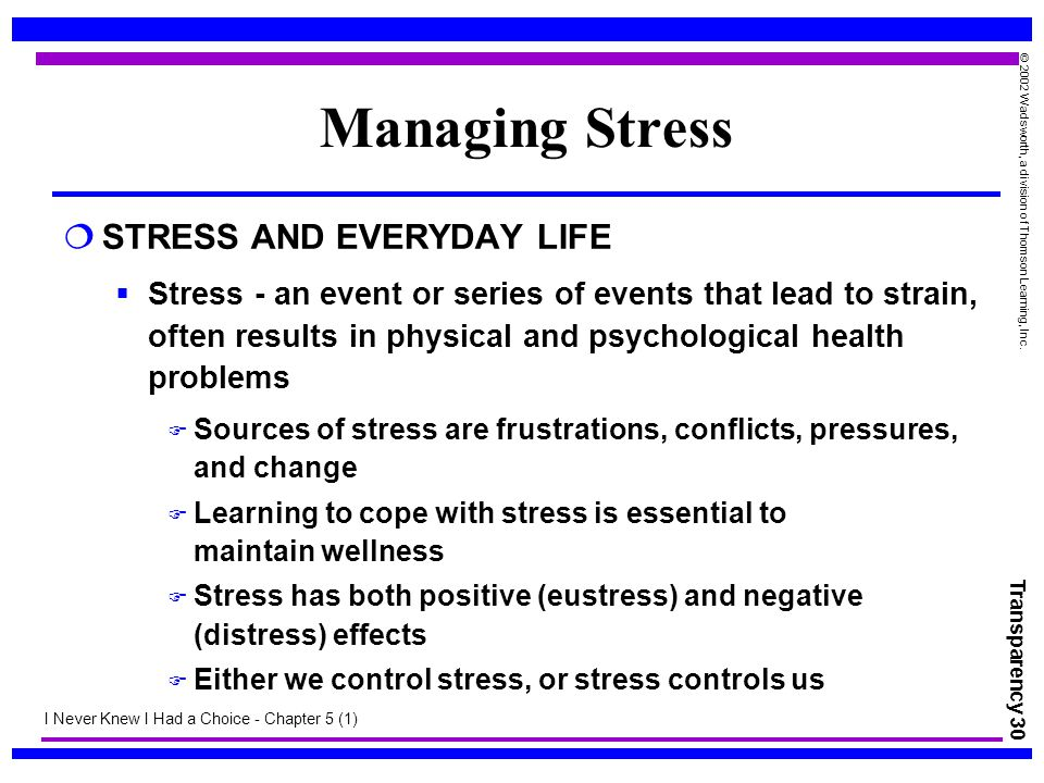 Managing Stress STRESS AND EVERYDAY LIFE