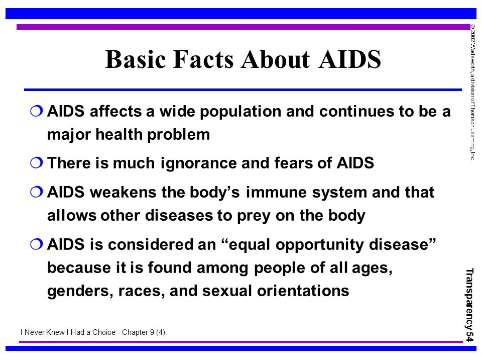 Basic Facts About AIDS AIDS affects a wide population and continues to be a major health problem. There is much ignorance and fears of AIDS.