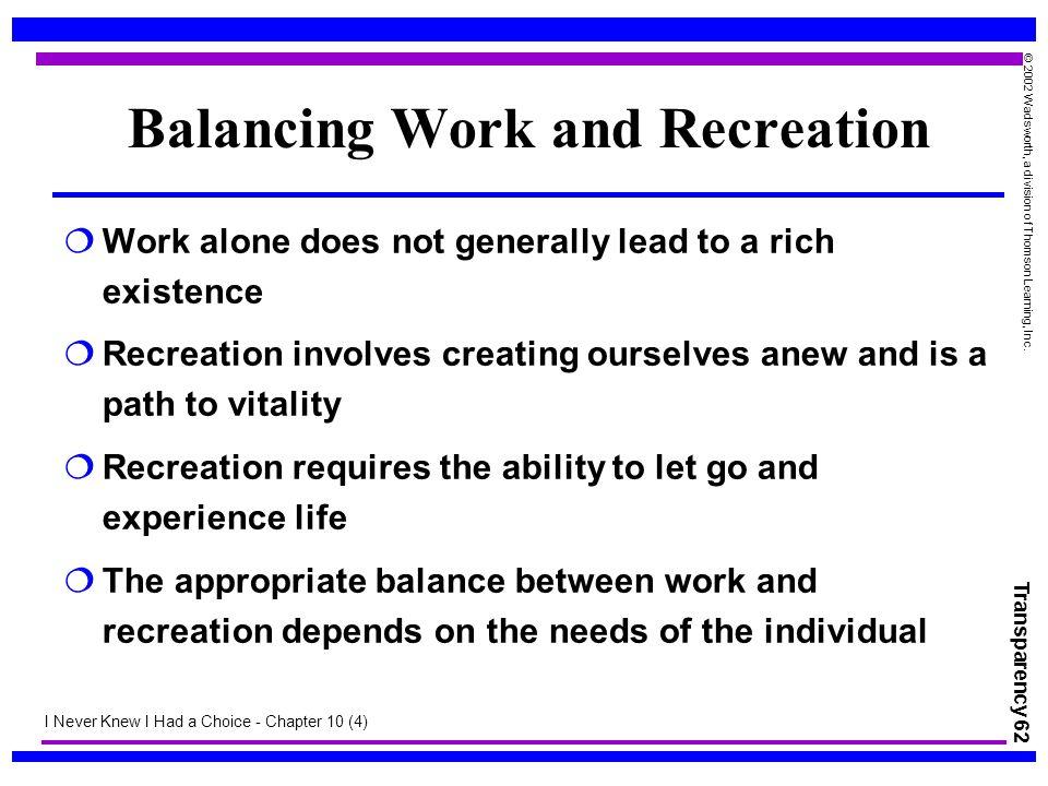 Balancing Work and Recreation