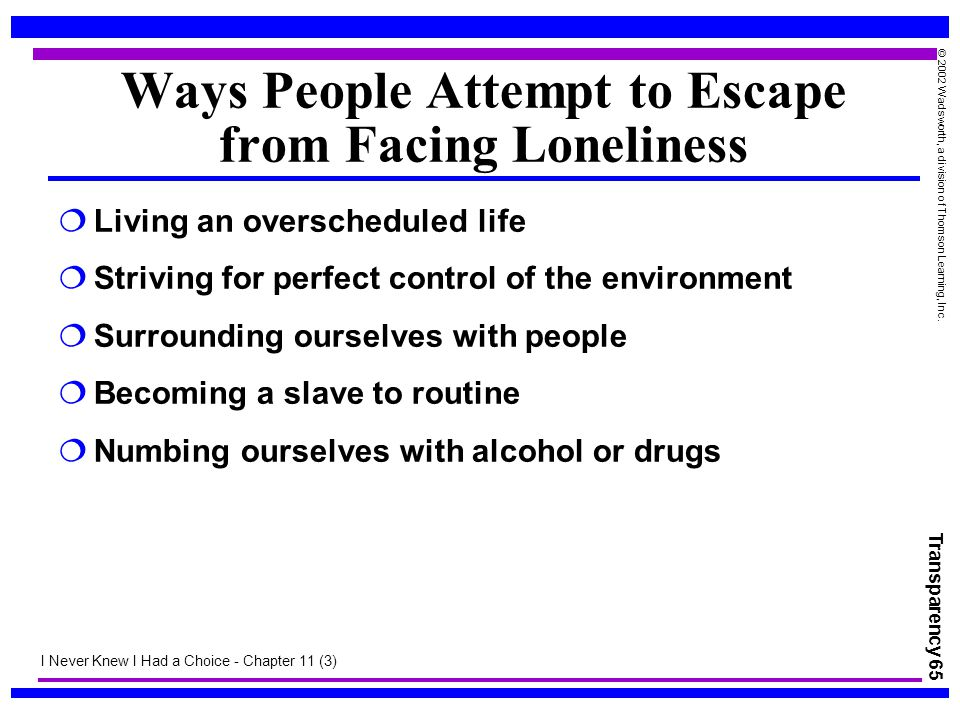 Ways People Attempt to Escape from Facing Loneliness