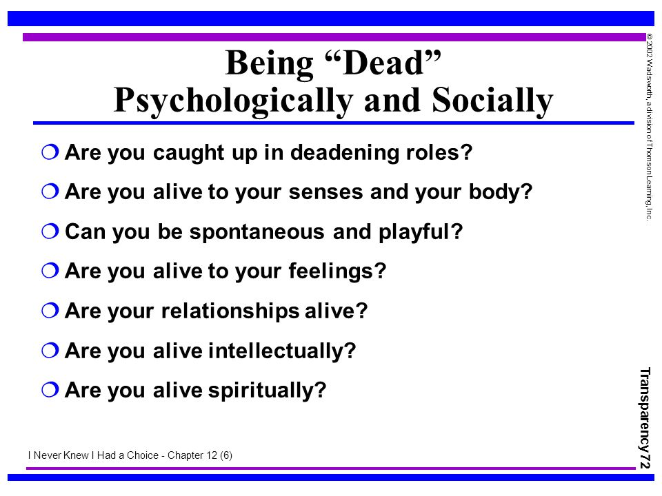 Being Dead Psychologically and Socially