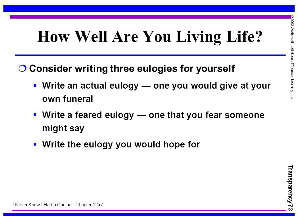 How Well Are You Living Life