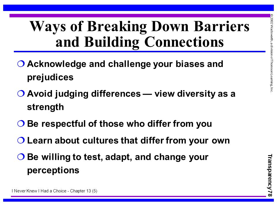 Ways of Breaking Down Barriers and Building Connections