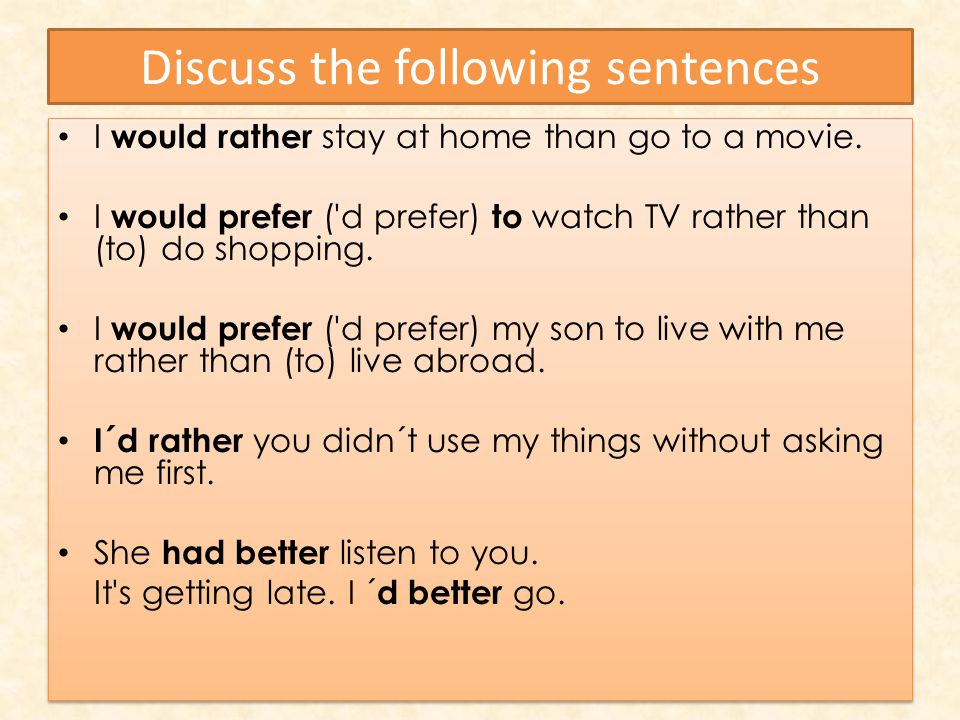 Discuss the following sentences