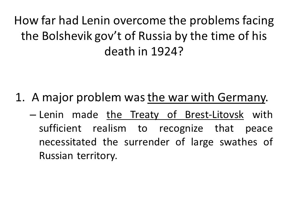 A major problem was the war with Germany.