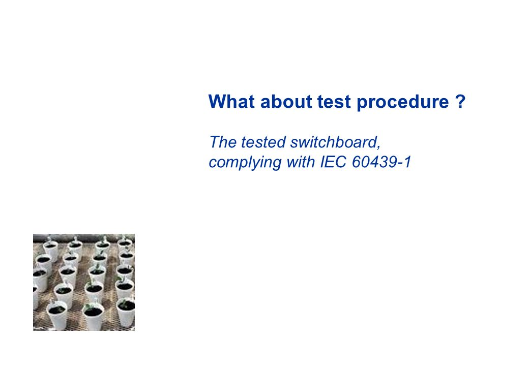 What about test procedure