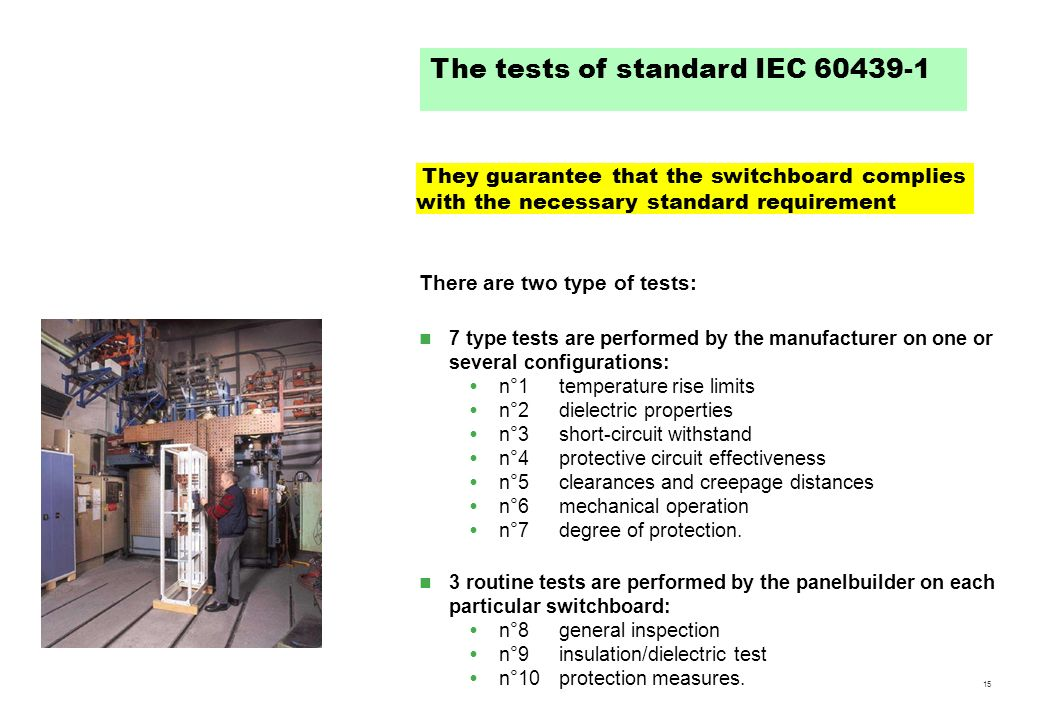 The tests of standard IEC 60439-1