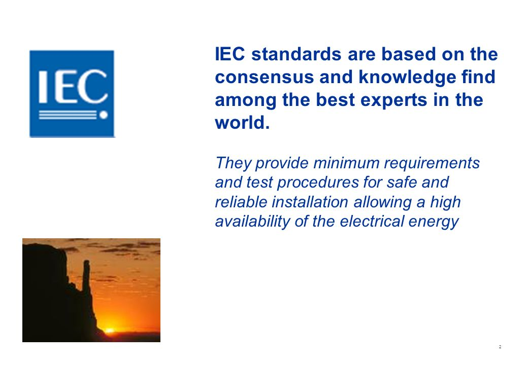 IEC standards are based on the
