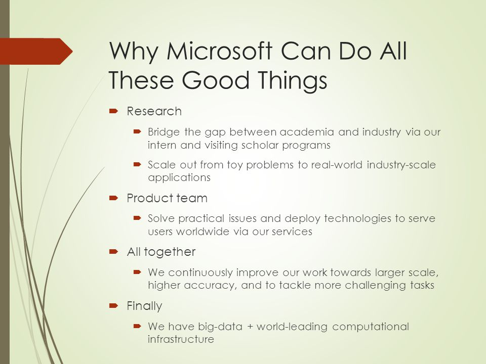Why Microsoft Can Do All These Good Things