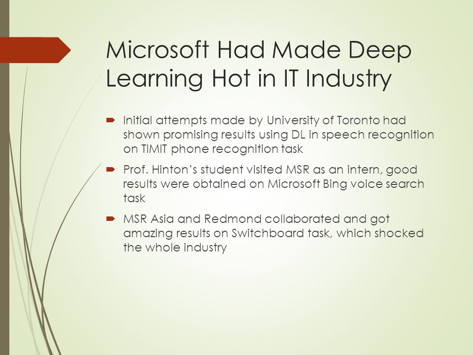 Microsoft Had Made Deep Learning Hot in IT Industry