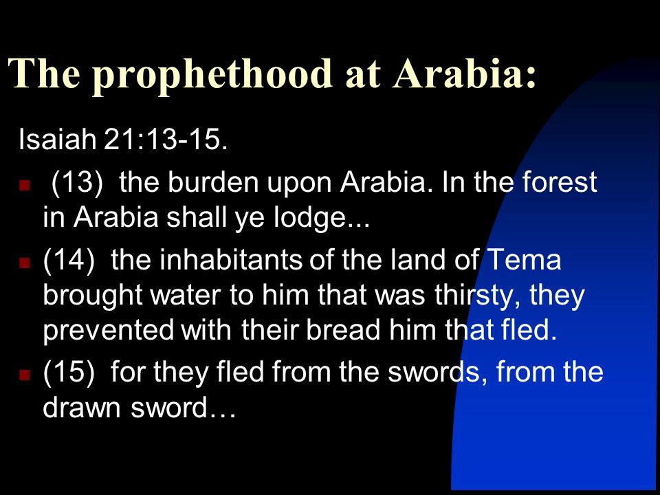 The prophethood at Arabia: