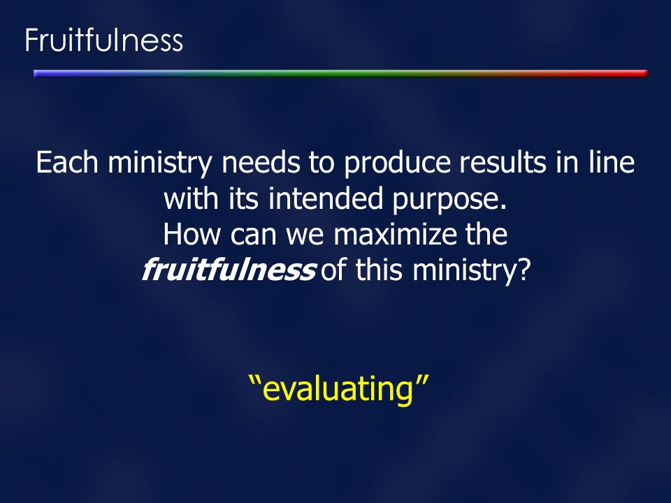 fruitfulness of this ministry