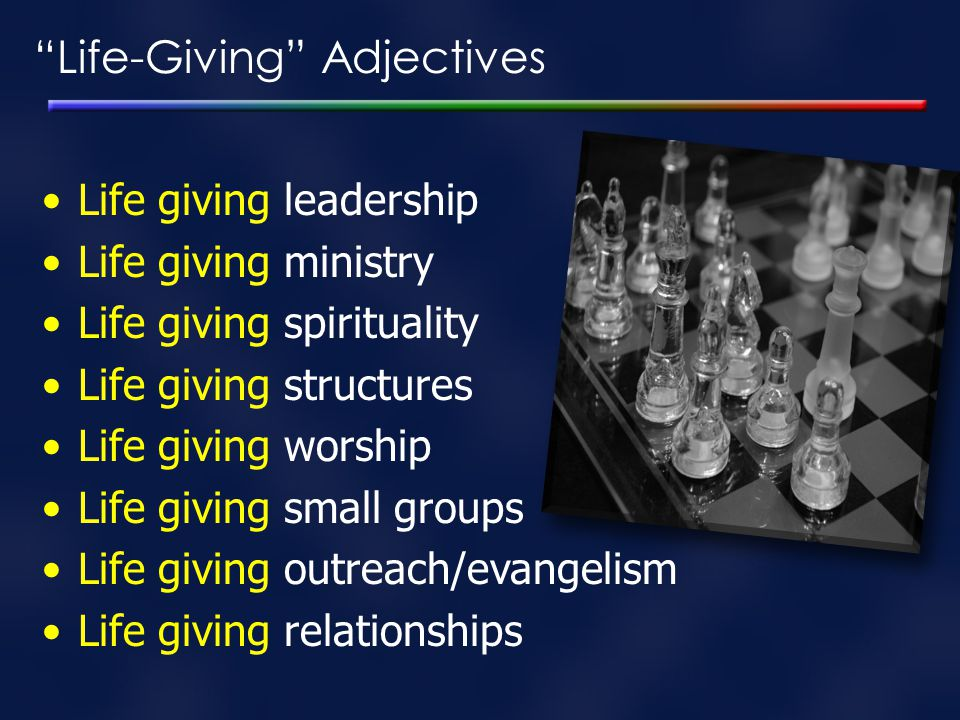 Life-Giving Adjectives