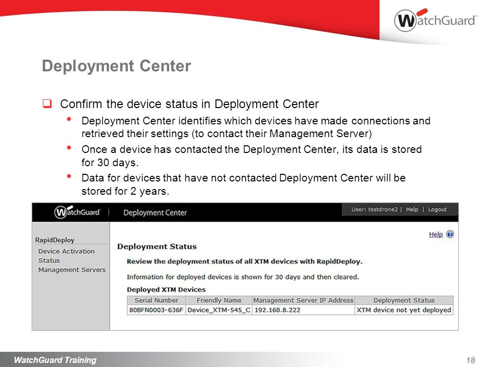 Deployment Center Confirm the device status in Deployment Center