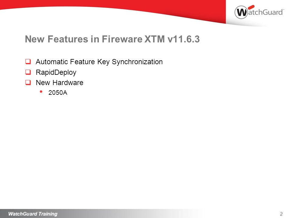 New Features in Fireware XTM v11.6.3