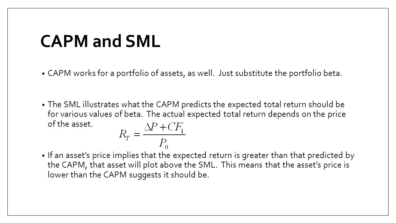 CAPM and SML CAPM works for a portfolio of assets, as well. Just substitute the portfolio beta.
