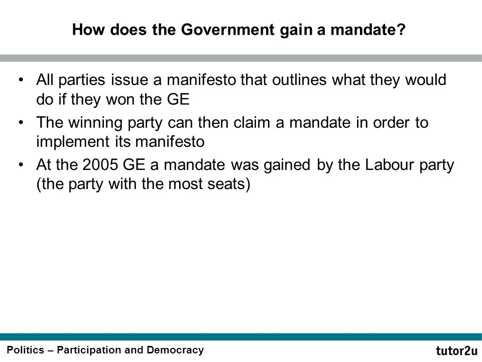 How does the Government gain a mandate