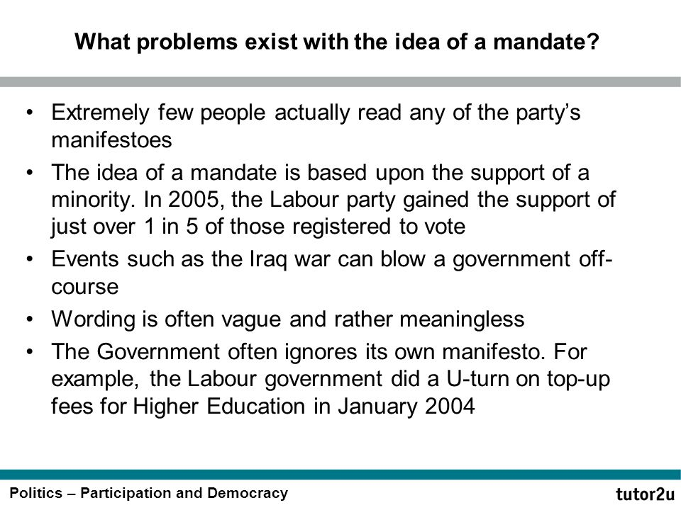 What problems exist with the idea of a mandate