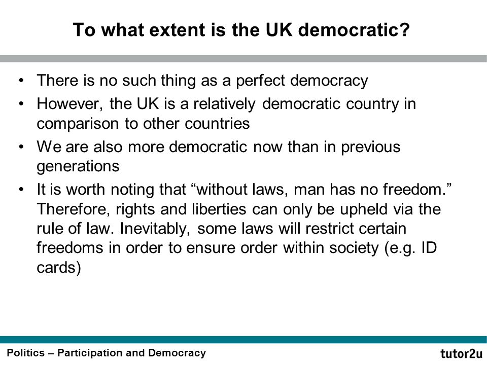 To what extent is the UK democratic