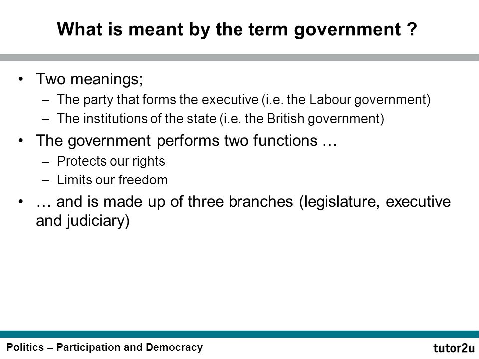 What is meant by the term government