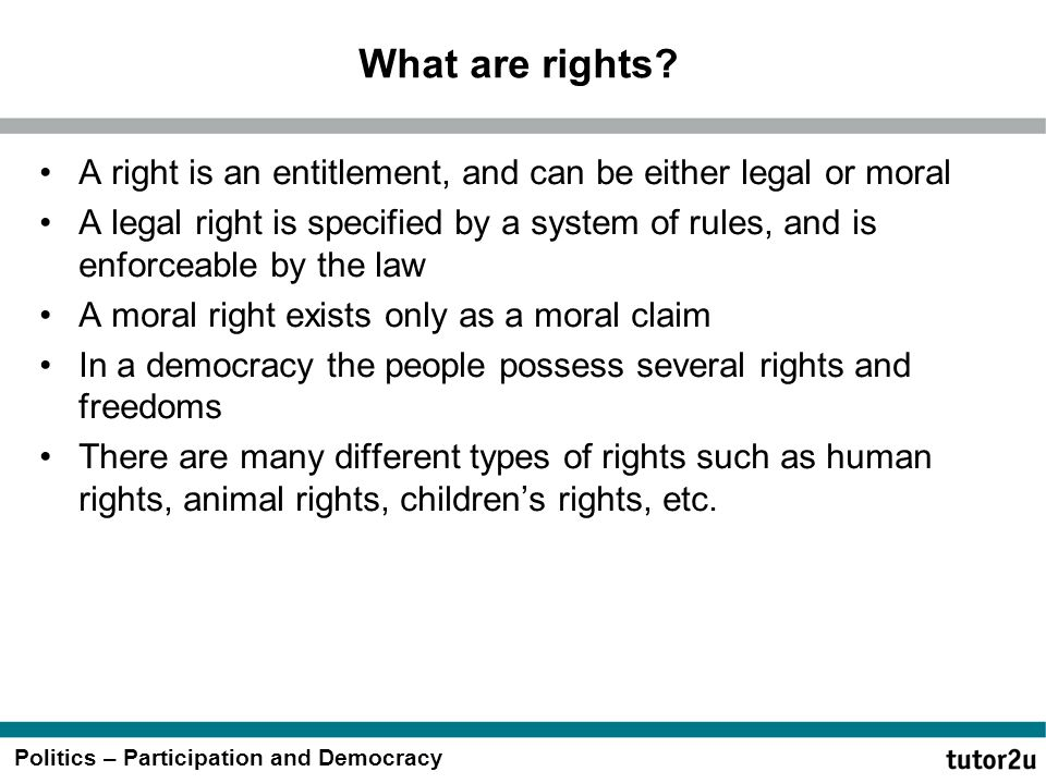 What are rights A right is an entitlement, and can be either legal or moral.
