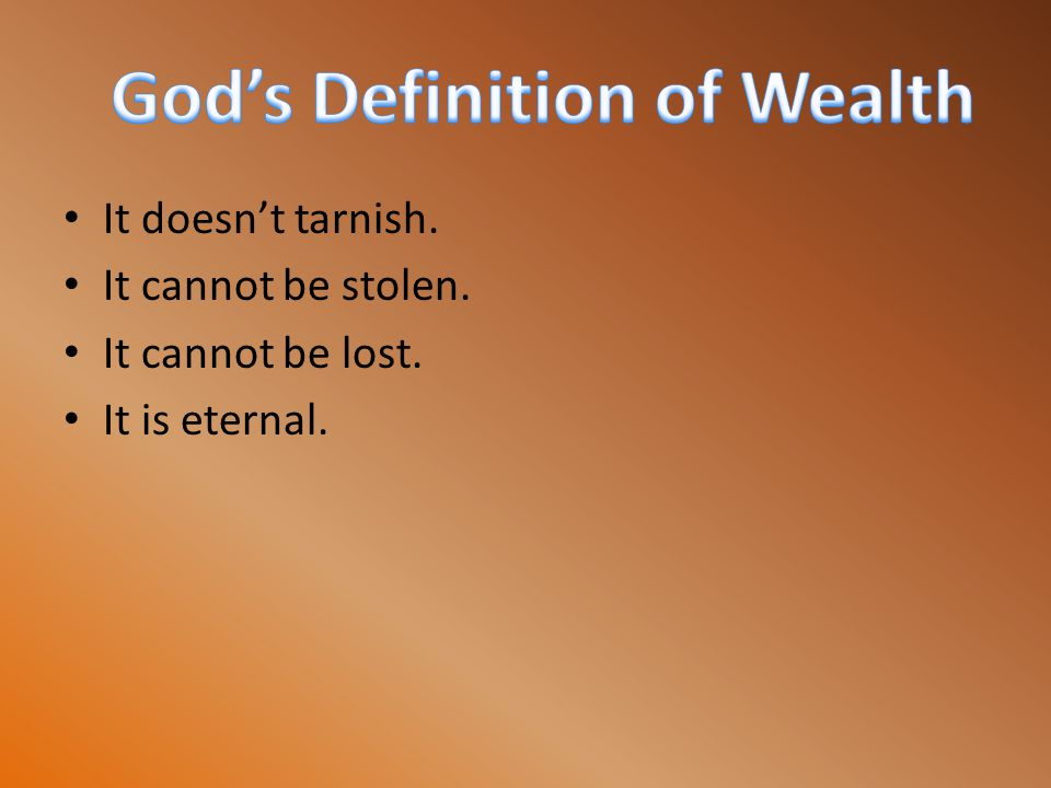 God's Definition of Wealth
