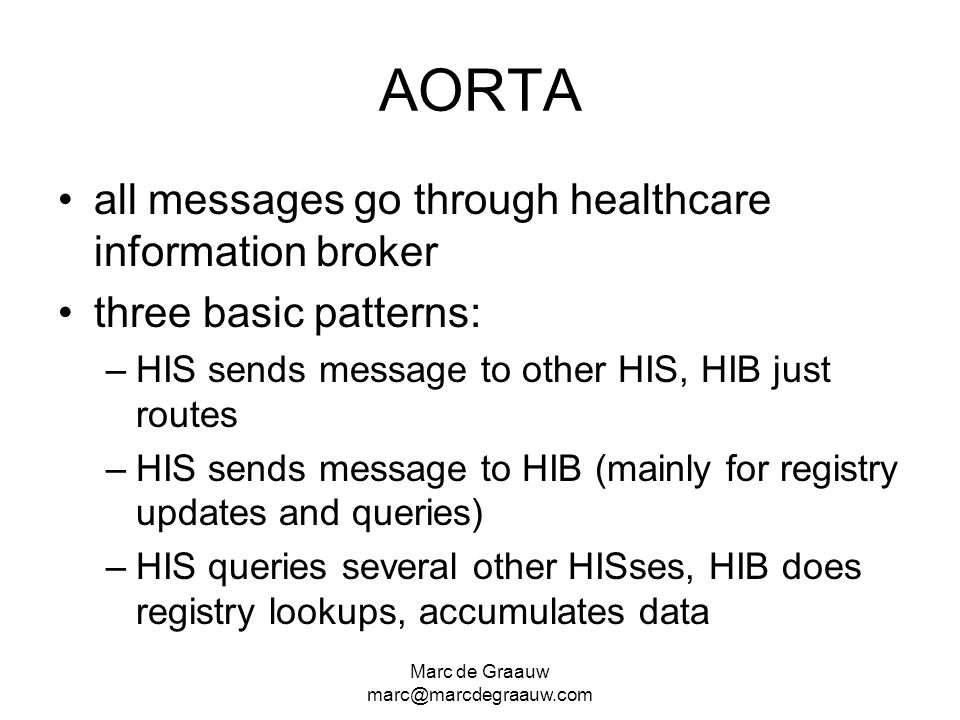 AORTA all messages go through healthcare information broker