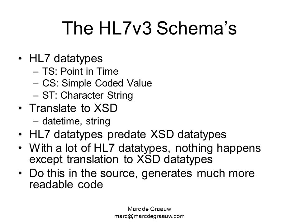 The HL7v3 Schema's HL7 datatypes Translate to XSD