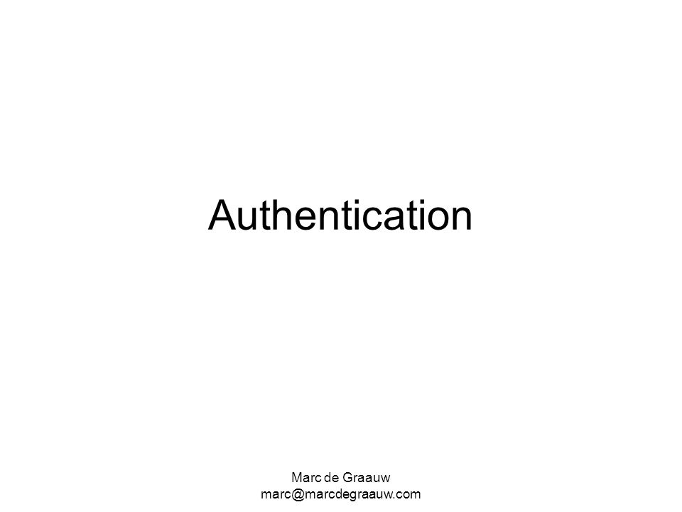 Authentication Marc de Graauw marc@marcdegraauw.com