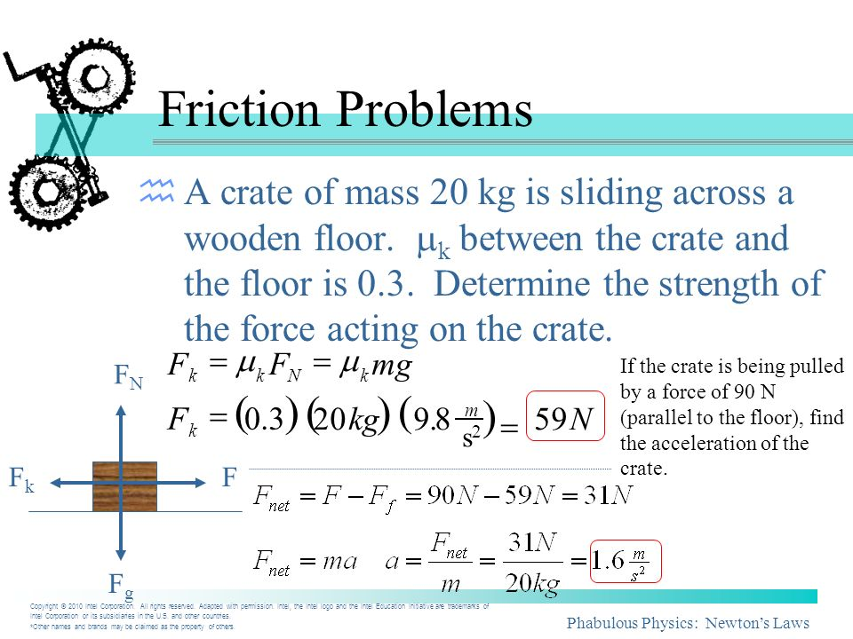 ) Friction Problems ( ) ( ) (