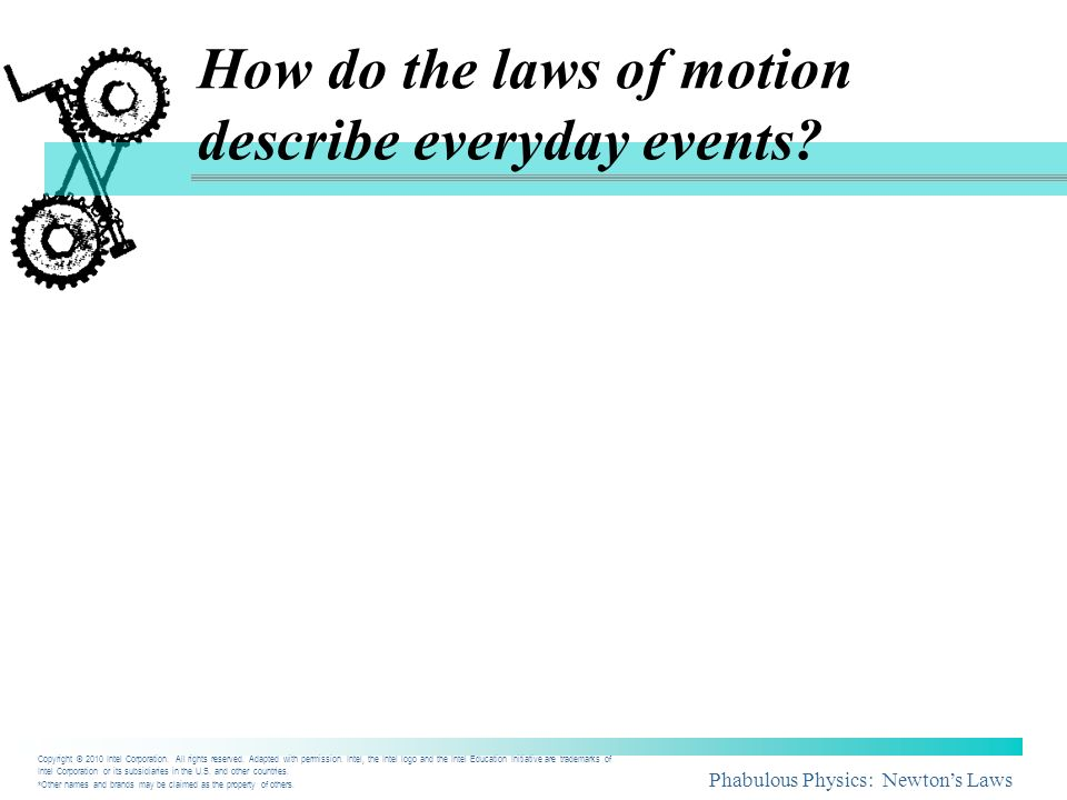 How do the laws of motion describe everyday events